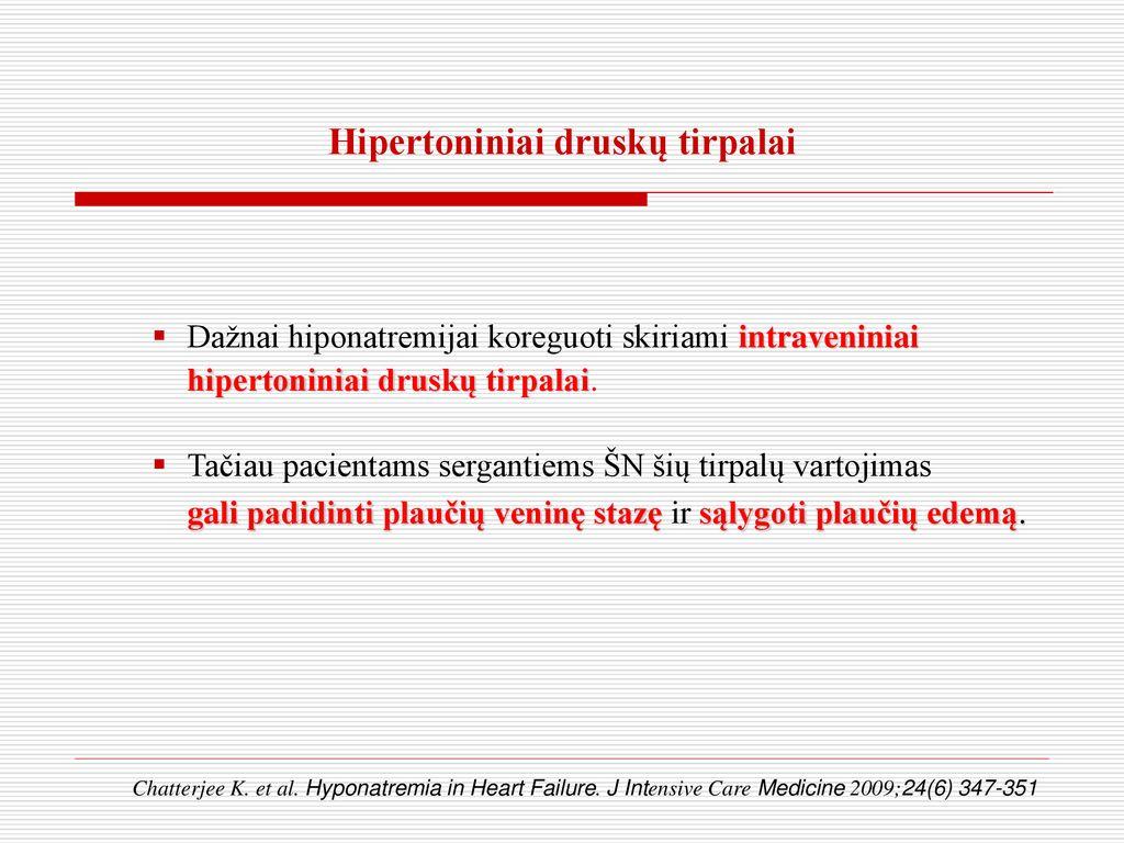 hipertoninis tirpalas esant hipertenzijai)