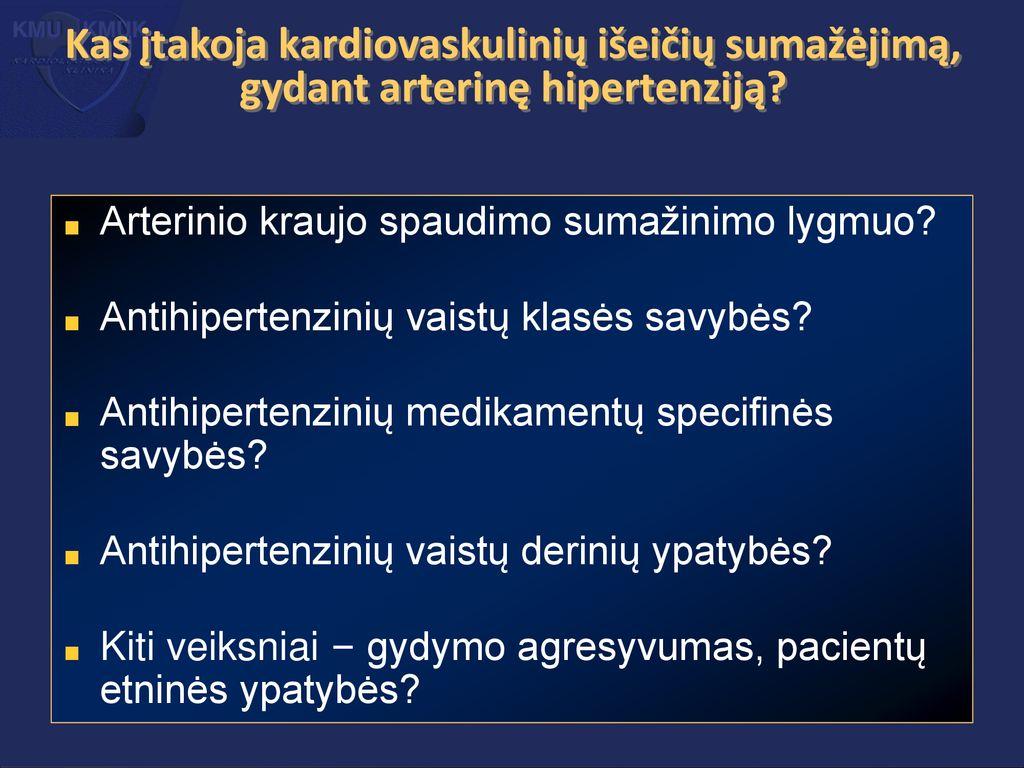 hipertenzija ir gydymo režimai