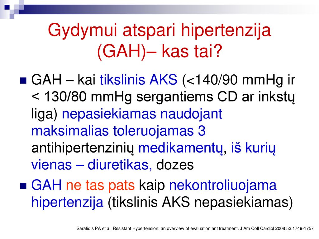 nekontroliuojama hipertenzija yra