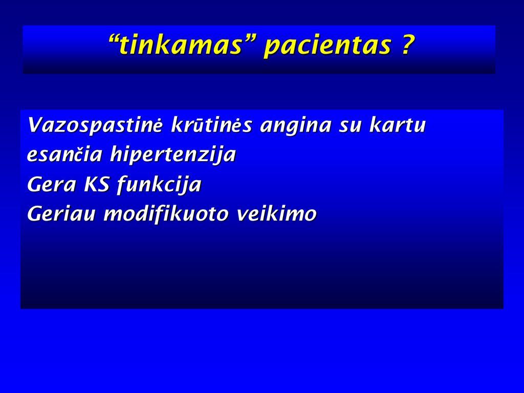 hipertenzijos ir krūtinės anginos ryšys hipertenzija ir tyanši