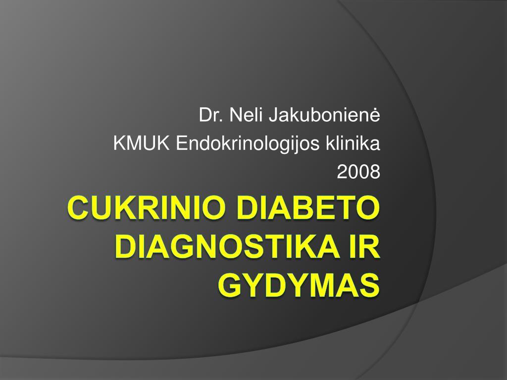 hipertenzijos cukrinio diabeto gydymas