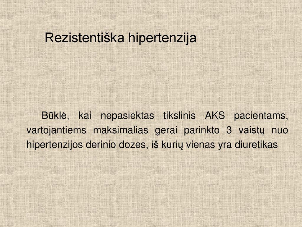 hipertenzijos gydymas laipsniais