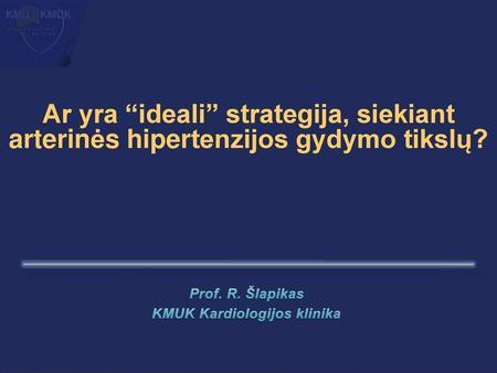 hipertenzijos profilaktika yra
