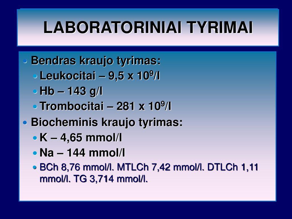 trombocitų ir hipertenzija)