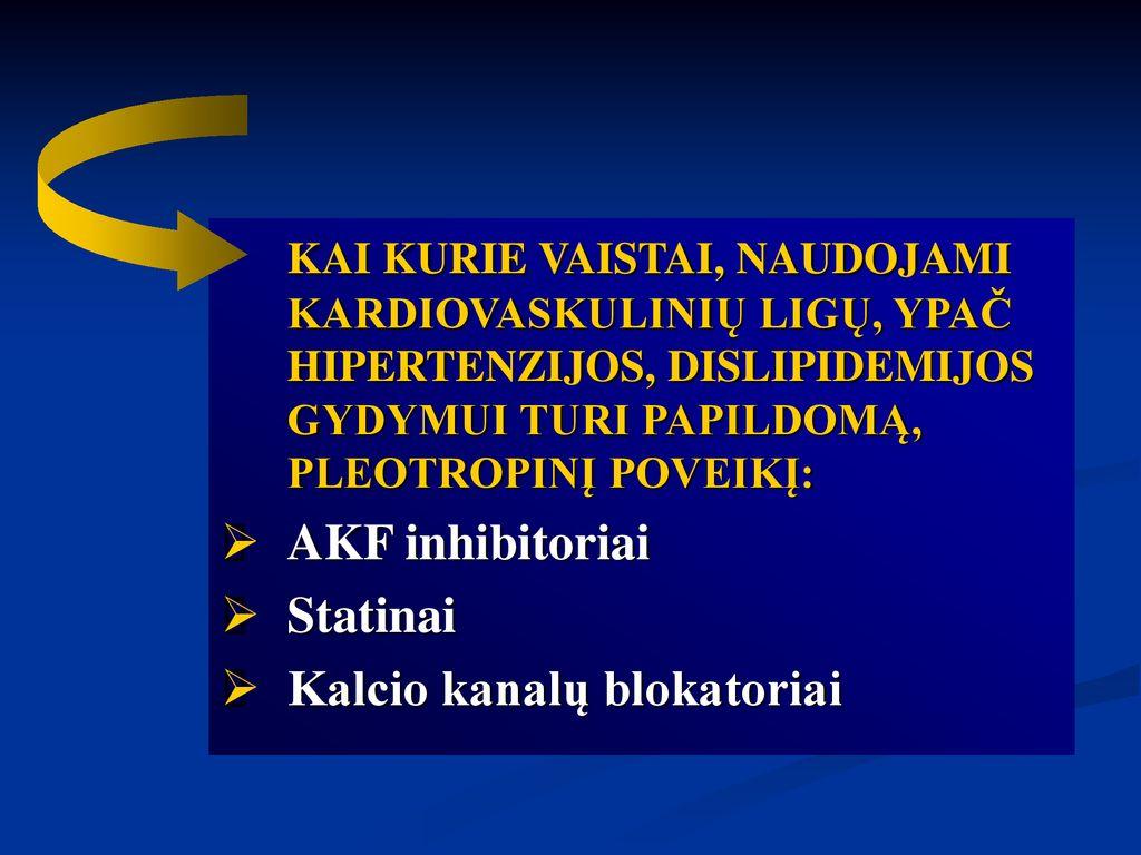 kalcio kanalų blokatorių vaistai nuo hipertenzijos hipertenzija, kur gydoma