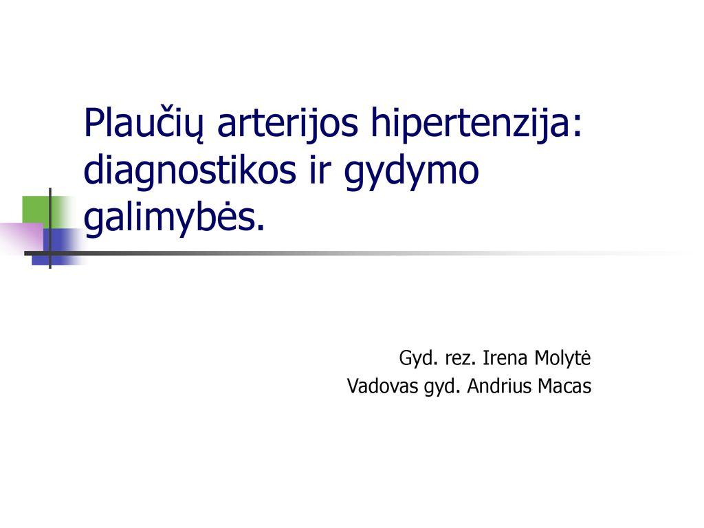 vaistų nuo hipertenzijos gydymo standartai)