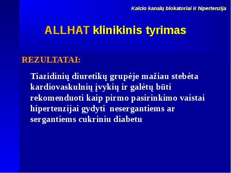 diuretikas hipertenzijai gydyti)