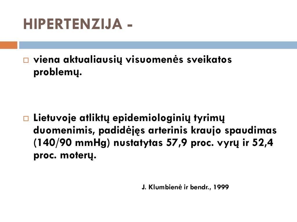hipertenzijos gydymo standartai