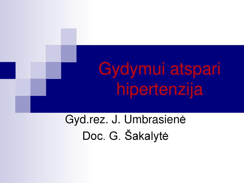 klinikos, kuriose gydoma hipertenzija hipertenzija praeis