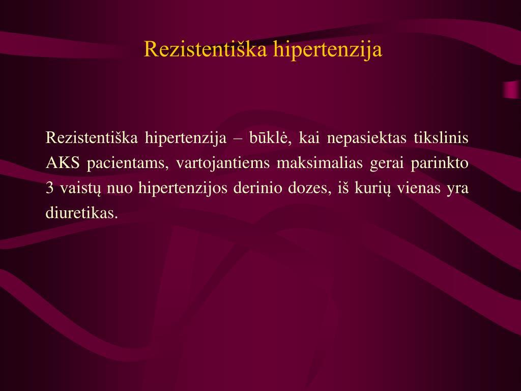 sergant hipertenzija, reikia gerti diuretikus)