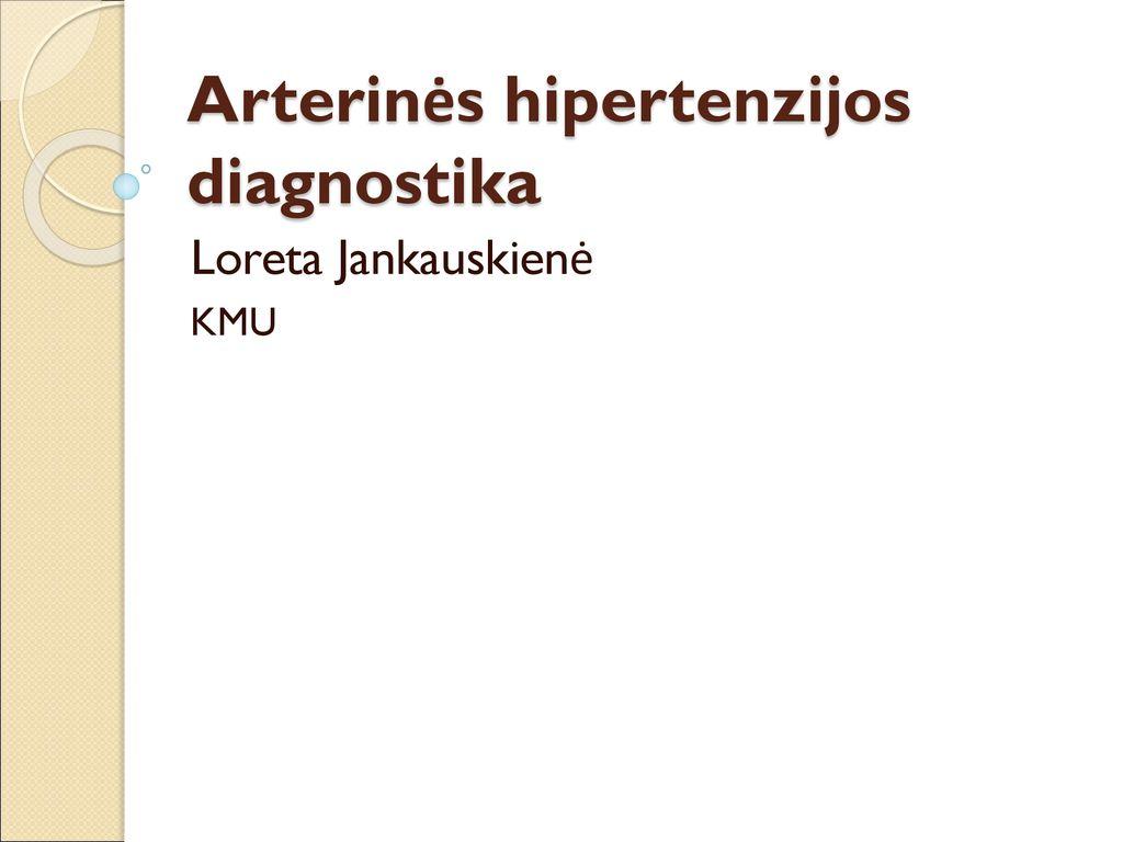 sunkios hipertenzijos formos)